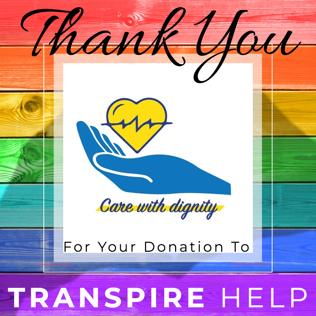Transpire Help Care with Dignity Donation